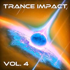 Trance Impact, Vol. 4 mp3 Compilation by Various Artists