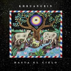 Hasta El Cielo (Con Todo El Mundo in Dub) mp3 Album by Khruangbin