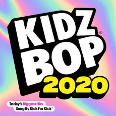 Kidz Bop 2020 mp3 Album by Kidz Bop