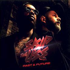 Past & Future mp3 Album by Skip The Use