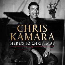 Here's To Christmas mp3 Album by Chris Kamara