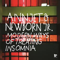 Modern Ways of Treating Insomnia mp3 Album by Annjet & Newborn Jr.