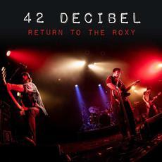 Return to The Roxy mp3 Live by 42 Decibel