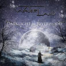 Darklight in Riverwood mp3 Album by Waterland