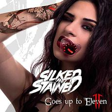 Goes Up To Eleven mp3 Album by Silked And Stained