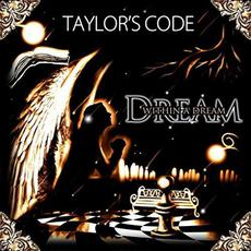 Dream Within A Dream mp3 Album by Taylor's Code