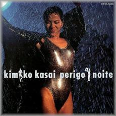 Perigo A Noite mp3 Album by Kimiko Kasai