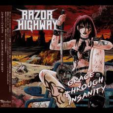 Grace Through Insanity mp3 Album by Razor Highway