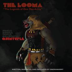 The Looma: The Legends of One Man Army, Part 5 mp3 Album by One Be Lo