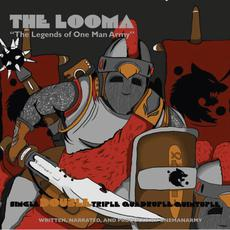 The Looma: The Legends of One Man Army, Part 2 mp3 Album by One Be Lo