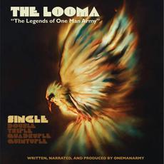 The Looma: The Legends of One Man Army, Part 1 mp3 Album by One Be Lo