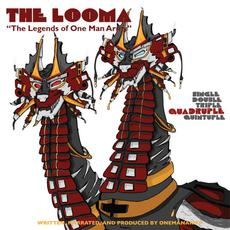 The Looma: The Legends of One Man Army, Part 4 mp3 Album by One Be Lo