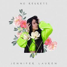 No Regrets mp3 Single by Jennifer Lauren