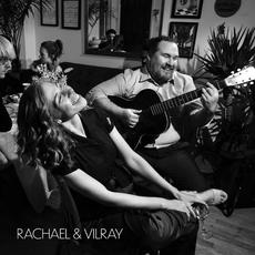 Rachael & Vilray mp3 Album by Rachael & Vilray