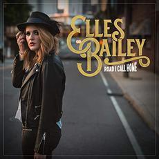 Road I Call Home mp3 Album by Elles Bailey