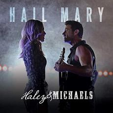 Hail Mary mp3 Album by Haley & Michaels
