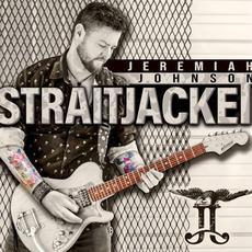 Straitjacket mp3 Album by Jeremiah Johnson