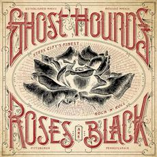Roses are Black mp3 Album by Ghost Hounds