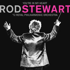 You're In My Heart: Rod Stewart with The Royal Philharmonic Orchestra mp3 Artist Compilation by Rod Stewart
