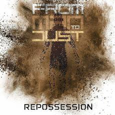 Repossession mp3 Album by From Man To Dust