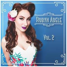 Vol. 2 mp3 Album by Robyn Adele Anderson