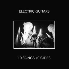 10 Songs 10 Cities (Live) mp3 Live by Electric Guitars