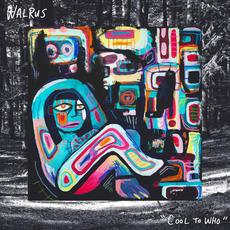 Cool to Who mp3 Album by Walrus