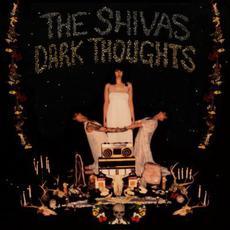 Dark Thoughts mp3 Album by The Shivas