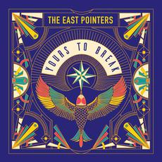 Yours to Break mp3 Album by The East Pointers
