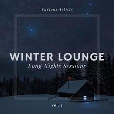Winter Lounge: Long Nights Sessions, Vol. 1 mp3 Compilation by Various Artists