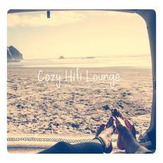 Cozy Hifi Lounge mp3 Compilation by Various Artists