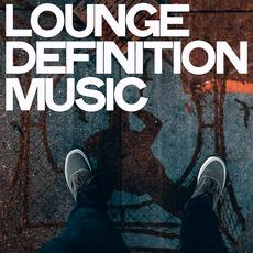 Lounge Definition Music mp3 Compilation by Various Artists