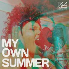 My Own Summer mp3 Single by Brass Against