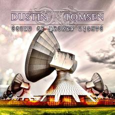 Sound Of Broken Lights mp3 Album by Dustin Tomsen