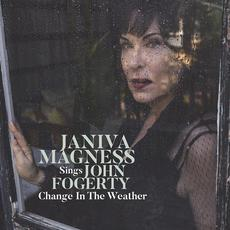 Change in the Weather: Janiva Magness Sings John Fogerty mp3 Album by Janiva Magness