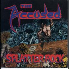 Splatter Rock mp3 Album by The Accüsed