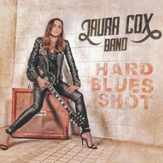 Hard Blues Shot mp3 Album by Laura Cox Band