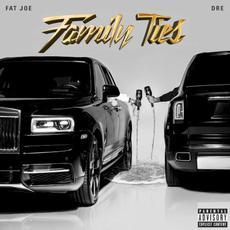 Family Ties mp3 Album by Fat Joe & Dre