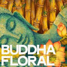 Buddha Floral mp3 Compilation by Various Artists