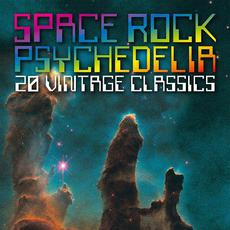 Space Rock Psychedelia: 20 Vintage Classics mp3 Compilation by Various Artists