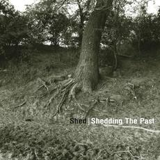 Shedding the Past mp3 Album by Shed