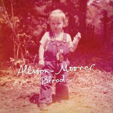 Blood mp3 Album by Allison Moorer