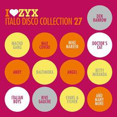 I Love ZYX Italo Disco Collection 27 mp3 Compilation by Various Artists