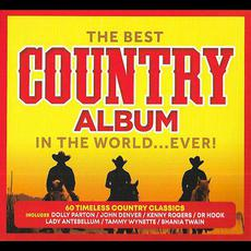 The Best Country Album in the World... Ever! mp3 Compilation by Various Artists