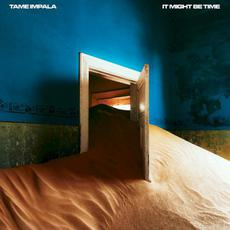 It Might Be Time mp3 Single by Tame Impala