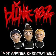 Not Another Christmas Song mp3 Single by Blink-182