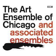 The Art Ensemble of Chicago and Associated Ensembles mp3 Compilation by Various Artists