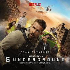 6 Underground (Music From the Netflix Film) mp3 Soundtrack by Lorne Balfe