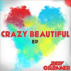 Crazy Beautiful EP mp3 Album by Andy Grammer