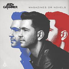 Magazines or Novels (Deluxe Edition) mp3 Album by Andy Grammer